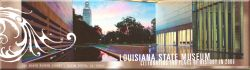 Louisiana State Museum : Baton Rouge, Louisiana 70802
